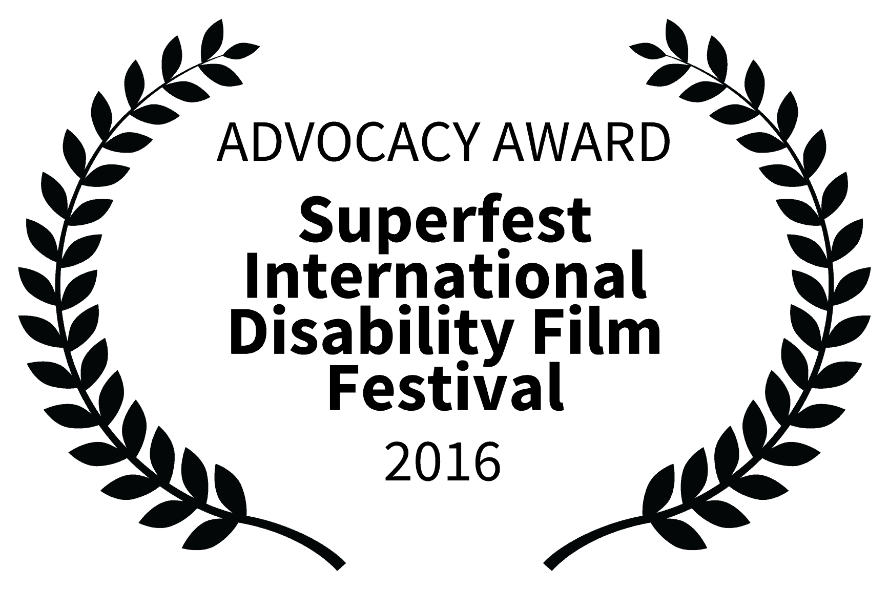 Film festival laurel - two olive branches surround text that reads Advocacy Award Superfest International Disability Film Festival 2016