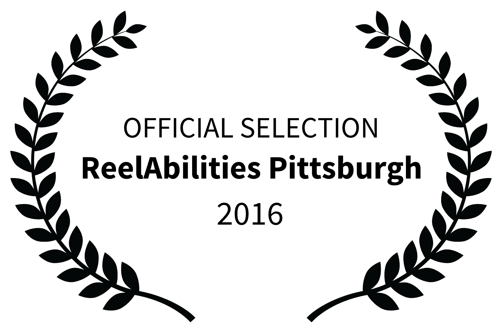 "Film festival laurel - two olive branches around text that reads ""Official Selection Reel Abilities Pittsburgh 2016"