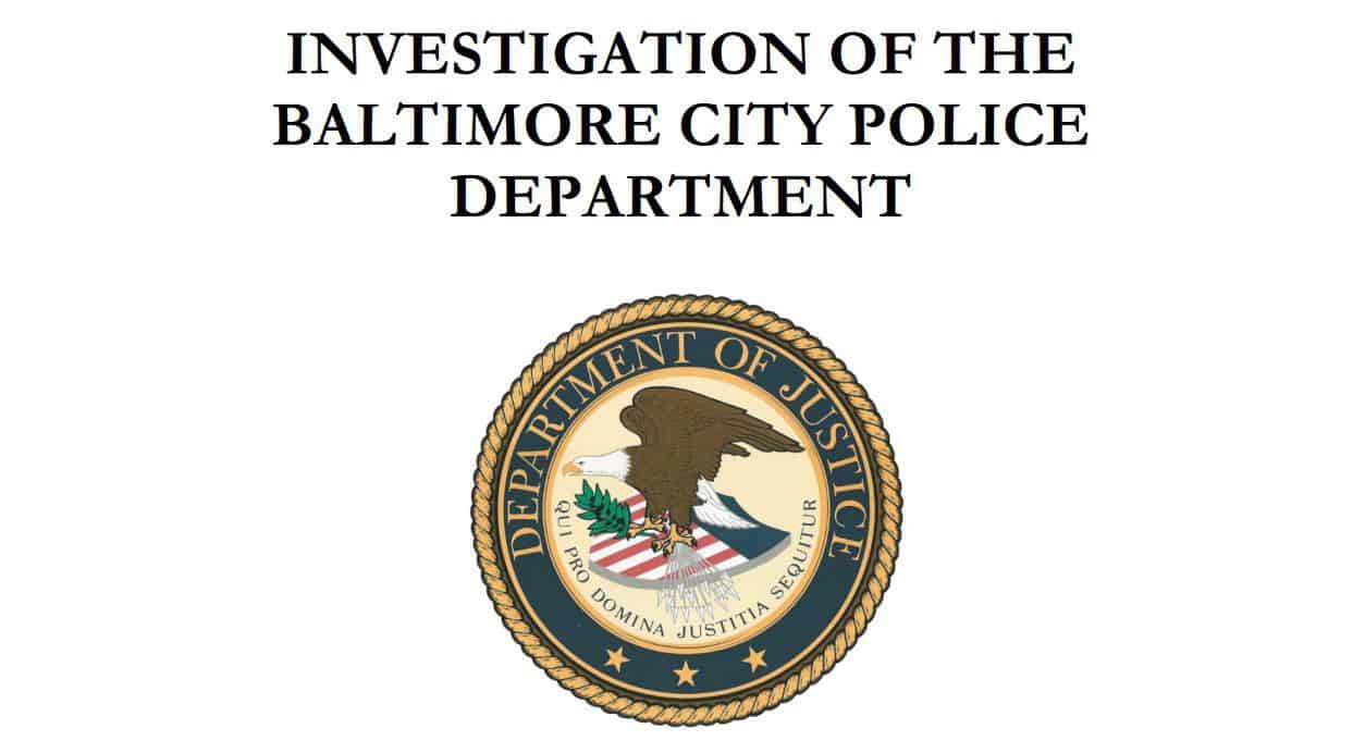 "Report cover, ""Investigation of the Baltimore City Police Department"" and the US Department of Justice seal"